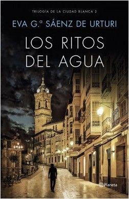 portada_los-ritos-del-agua_eva-garcia-saenz-de-urturi_201704051229.jpg
