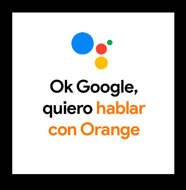 ¿Has probado ya este servicio? Fuente: Blog oficial de Orange (http://blog.orange.es/destacamos/ok-google-quiero-hablar-con-orange/)