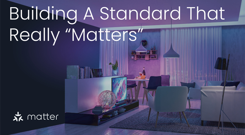Construyendo un estándar que verdaderamente importe. Fuente: Casa Domo (https://www.casadomo.com/2021/08/30/alianza-csa-anuncia-lanzamiento-productos-estandar-matter-2022)